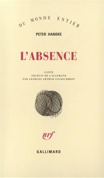 L'absence - PeterHandke