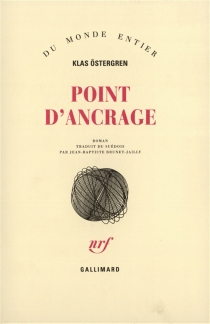 Point d'ancrage - Klas Östergren