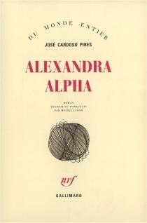 Alexandra Alpha - José CardosoPires