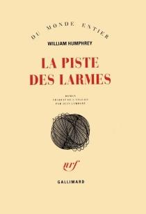 La piste des larmes - WilliamHumphrey