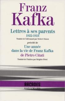 Lettres à ses parents : 1922-1924| Une année dans la vie de Franz Kafka -