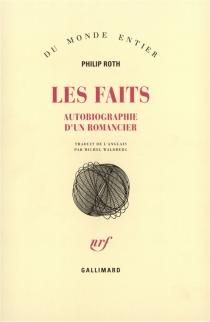 Les faits : autobiographie d'un romancier - PhilipRoth