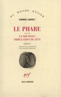 Le Phare| La Nouvelle tentation de Lévy - GabrielLoidolt