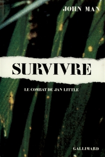 Survivre : le combat de Jan Little - John Man