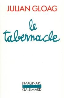 Le tabernacle - JulianGloag