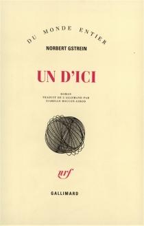 Un d'ici - NorbertGstrein
