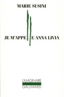 Je m'appelle Anna Livia - MarieSusini