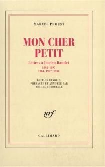Mon cher petit : lettres à Lucien Daudet - MarcelProust