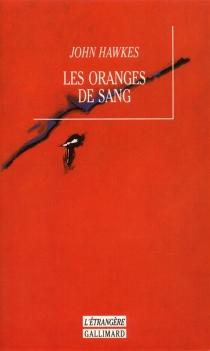 Les oranges de sang - JohnHawkes
