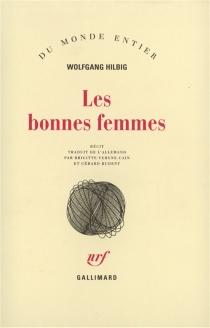 Les Bonnes femmes - WolfgangHilbig