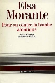 Pour ou contre la bombe atomique - ElsaMorante