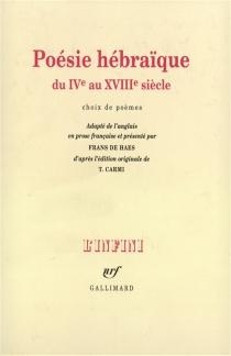 Poésie hébraïque du 4e au 18e siècle : choix de poèmes - T.Carmi
