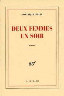 Deux femmes un soir - DominiqueRolin