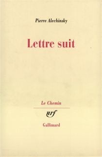 Lettre suit - PierreAlechinsky