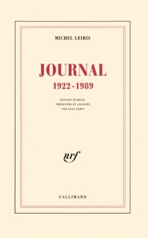 Journal : 1922-1989 - Michel Leiris