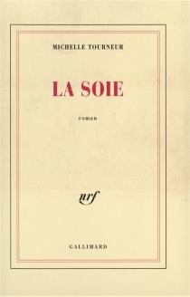 La soie - MichelleTourneur