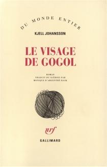 Le visage de Gogol - KjellJohansson