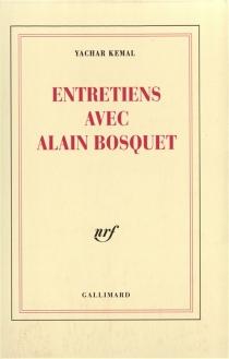 Entretiens avec Alain Bosquet - AlainBosquet