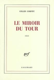 Le miroir du tour - GillesCornec