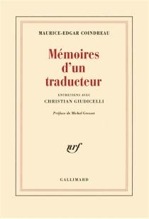 Mémoires d'un traducteur : entretiens avec Christian Giudicelli - Maurice EdgarCoindreau