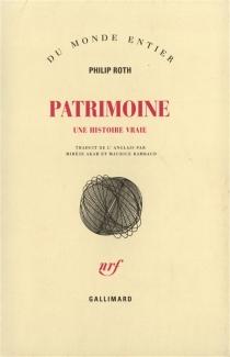 Patrimoine : une histoire vraie - PhilipRoth
