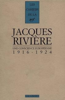 Une Conscience européenne - JacquesRivière