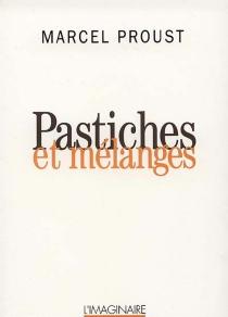 Pastiches et mélanges - MarcelProust