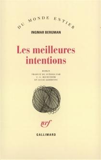 Les Meilleures intentions - IngmarBergman
