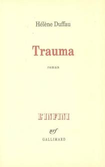 Trauma - HélèneDuffau