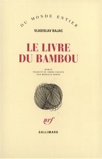 Le livre du bambou - VladislavBajac