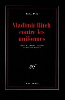 Vladimir Ilitch contre les uniformes - RoloDiez