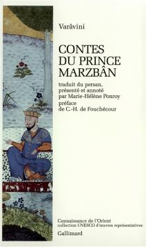 Contes du prince Marzbân - Sa'd al-Dîn Varavini