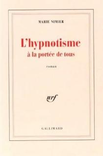L'hypnotisme à la portée de tous - MarieNimier