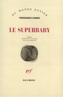 Le superbaby - FerdinandoCamon