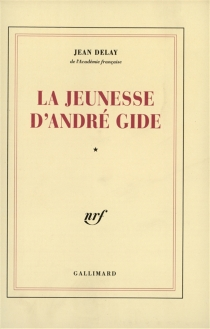 La Jeunesse d'André Gide - JeanDelay