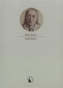 Roland Barthes - PatrickMauriès