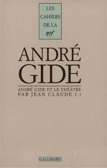 André Gide et le théâtre - JeanClaude