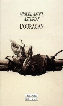 L'Ouragan - Miguel ÁngelAsturias