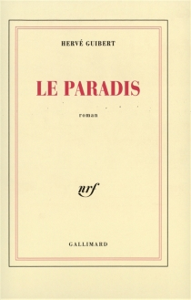 Le Paradis - HervéGuibert