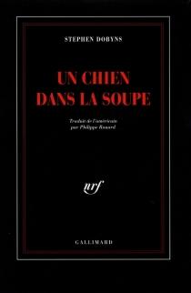Un Chien dans la soupe - StephenDobyns