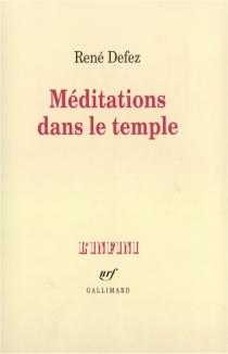 Méditations dans un temple - RenéDefez