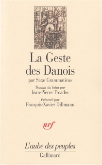 Gesta Danorum : livres I-IX| La geste des Danois : gesta danorum, livres I-IX - Saxo Grammaticus