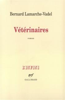 Vétérinaires - BernardLamarche-Vadel