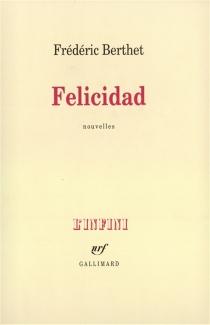 Felicidad - FrédéricBerthet