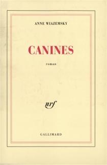 Canines - AnneWiazemsky