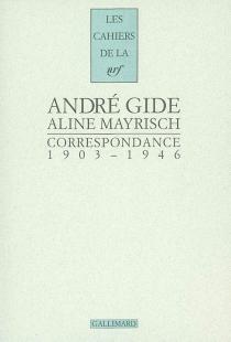 Correspondance 1903-1946 - AndréGide