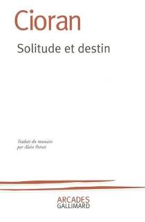 Solitude et destin - EmilCioran