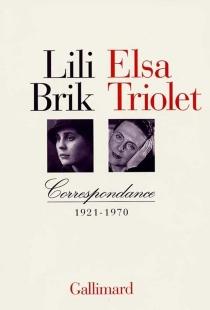 Correspondance, 1921-1970 - LiliBrik