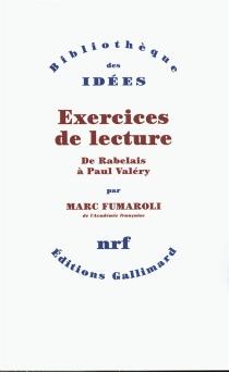 Exercices de lecture : de Rabelais à Paul Valéry - MarcFumaroli