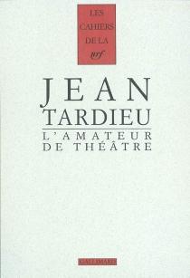 L'amateur de théâtre - JeanTardieu
